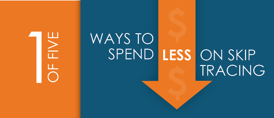 5 Ways to Spend Less on Skip Tracing