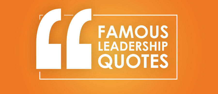 Best Leadership Quotes Adorable Best Leadership Quotes For National Bosses Day LocateSmarter Blog